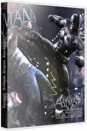 Batman: Arkham Origins Blackgate - Deluxe Edition (2014/PC/RUS|ENG) RePack �� Fenixx