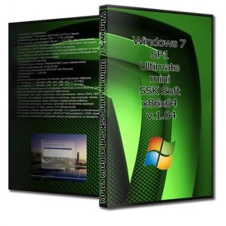 Windows 7 Ultimate mini SSK Soft x86x64 v.1.04