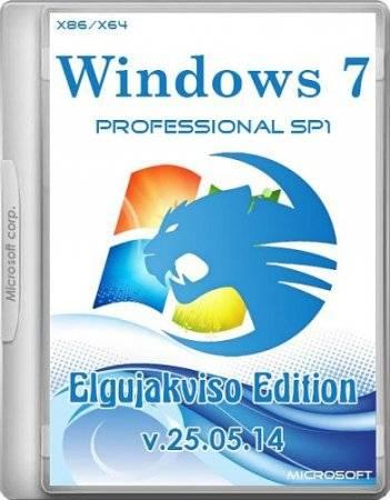 Windows 7 Professional SP1 Elgujakviso Edition v.25.05.14 (x86/x64/RUS/2014)