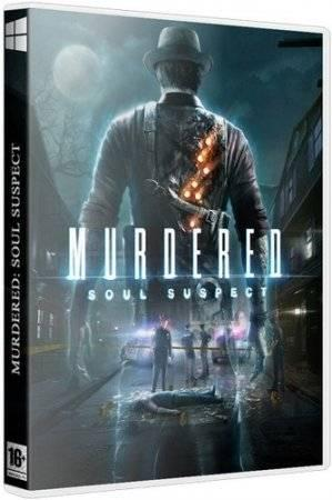 Murdered: Souls Suspect (2014/PC/Rus) RePack by Decepticon