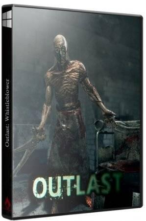 Outlast: Whistleblower (2014/PC/Rus Eng) RePack by Decepticon