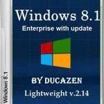 Windows 8.1 Enterprise with update 9600.17085 Lightweight v.2.14 by Ducazen (x64/2014/RUS)